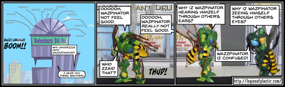 Waspinator is Confused!