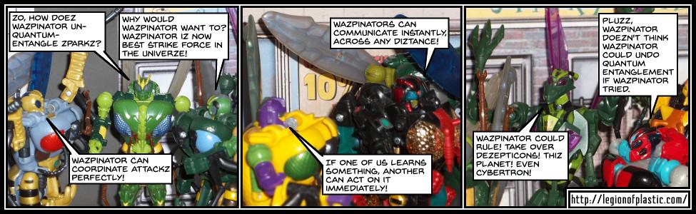 Waspinators Have Plans!